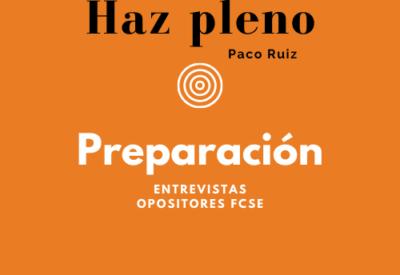 Sesiones preparatorias Entrevistas opositores FCSE