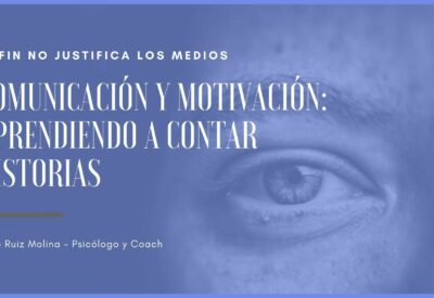 Comunicación y Motivación: aprendiendo a contar historias